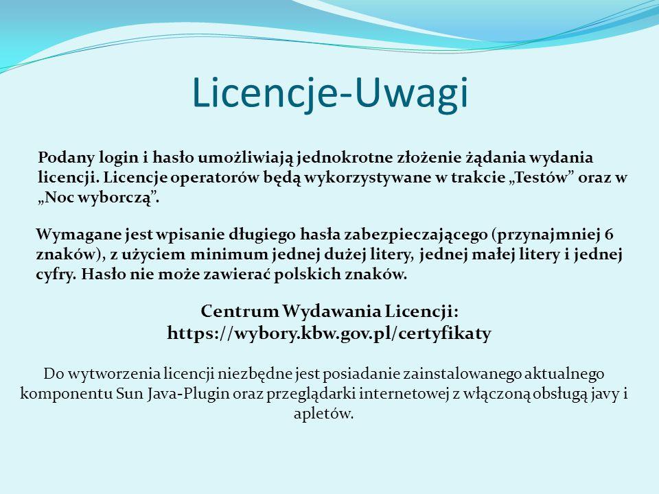 Licencje-Uwagi Podany login i hasło umożliwiają jednokrotne złożenie żądania wydania licencji.