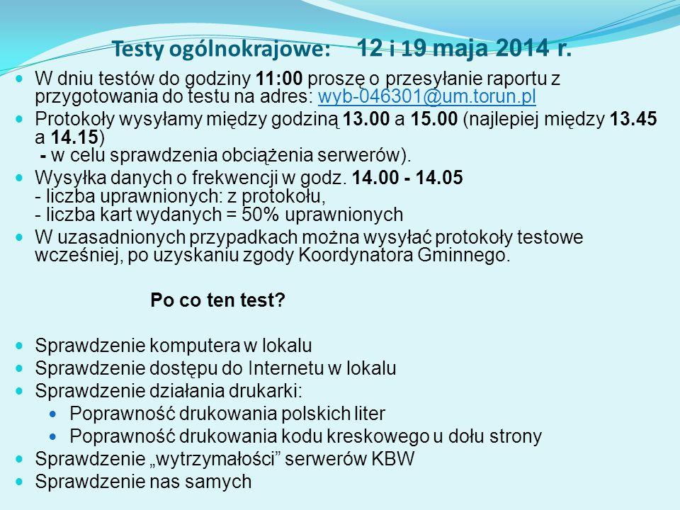 Testy ogólnokrajowe: 12 i 1 9 maja 2014 r.