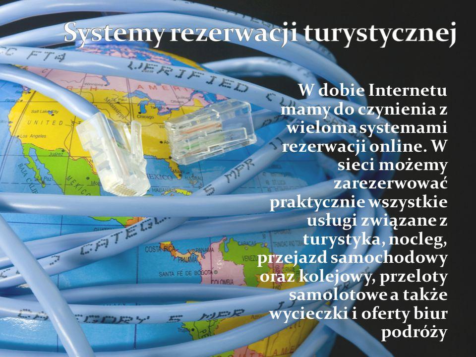 W dobie Internetu mamy do czynienia z wieloma systemami rezerwacji online. W sieci możemy zarezerwować praktycznie wszystkie usługi związane z turysty