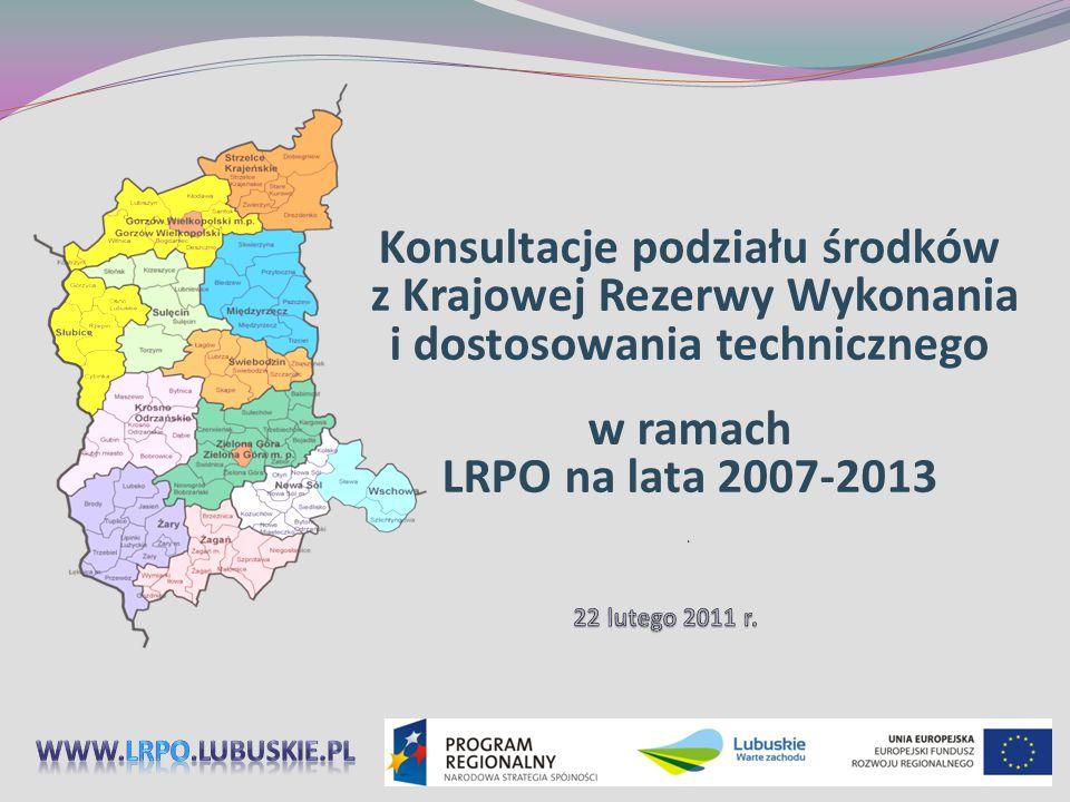 Konsultacje podziału środków z Krajowej Rezerwy Wykonania i dostosowania technicznego w ramach LRPO na lata 2007-2013 S