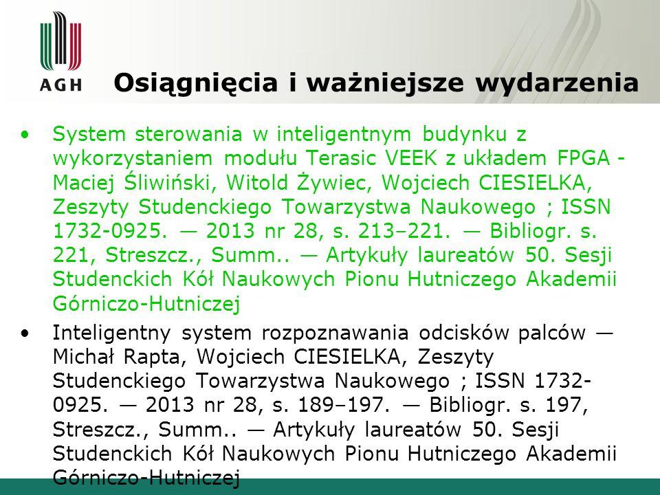 Osiągnięcia i ważniejsze wydarzenia System sterowania w inteligentnym budynku z wykorzystaniem modułu Terasic VEEK z układem FPGA - Maciej Śliwiński,