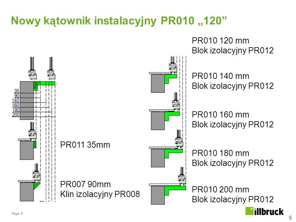 """Page 5 Nowy kątownik instalacyjny PR010 """"120"""" 5 PR011 35mm PR007 90mm Klin izolacyjny PR008 PR010 120 mm Blok izolacyjny PR012 PR010 140 mm Blok izola"""