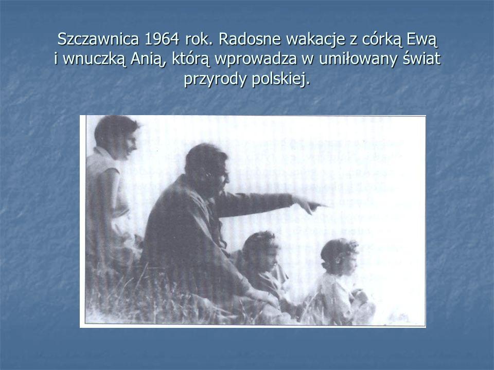 Szczawnica 1964 rok. Radosne wakacje z córką Ewą i wnuczką Anią, którą wprowadza w umiłowany świat przyrody polskiej.