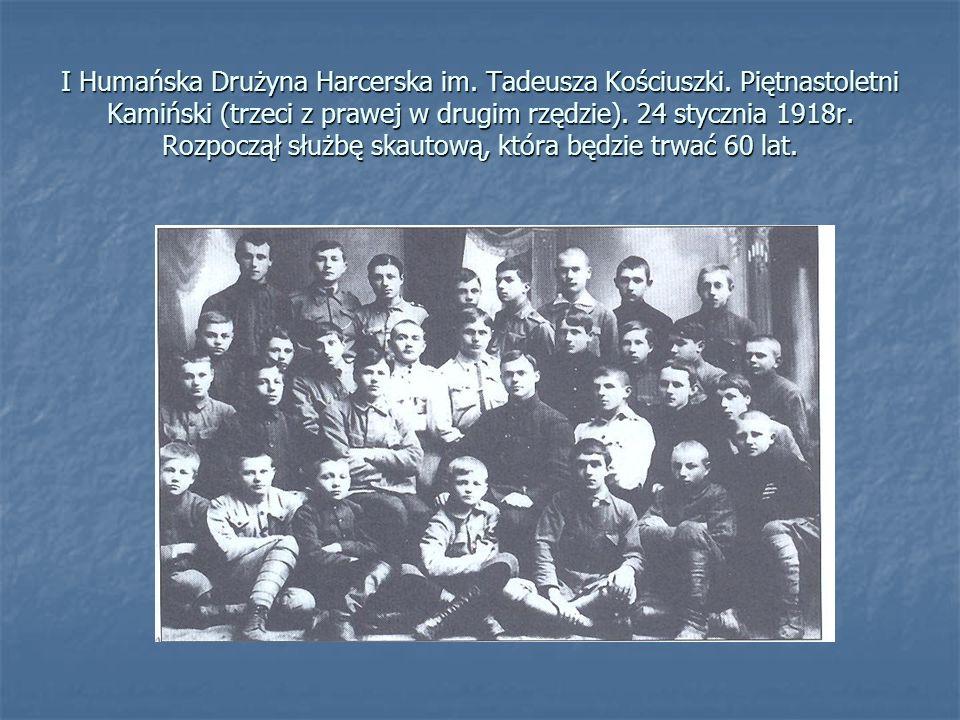 I Humańska Drużyna Harcerska im. Tadeusza Kościuszki. Piętnastoletni Kamiński (trzeci z prawej w drugim rzędzie). 24 stycznia 1918r. Rozpoczął służbę