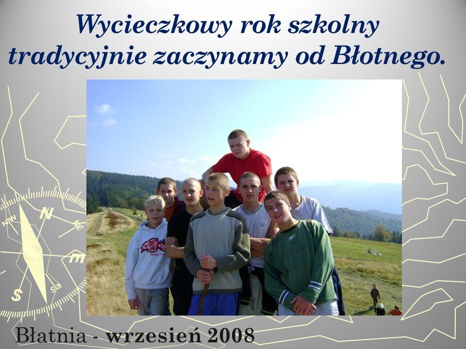 Błatnia - wrzesień 2008 Wycieczkowy rok szkolny tradycyjnie zaczynamy od Błotnego.