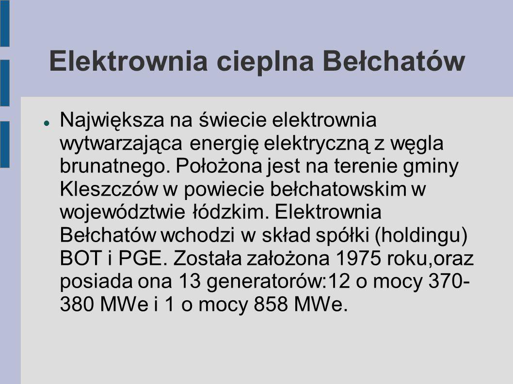 Największa na świecie elektrownia wytwarzająca energię elektryczną z węgla brunatnego. Położona jest na terenie gminy Kleszczów w powiecie bełchatowsk