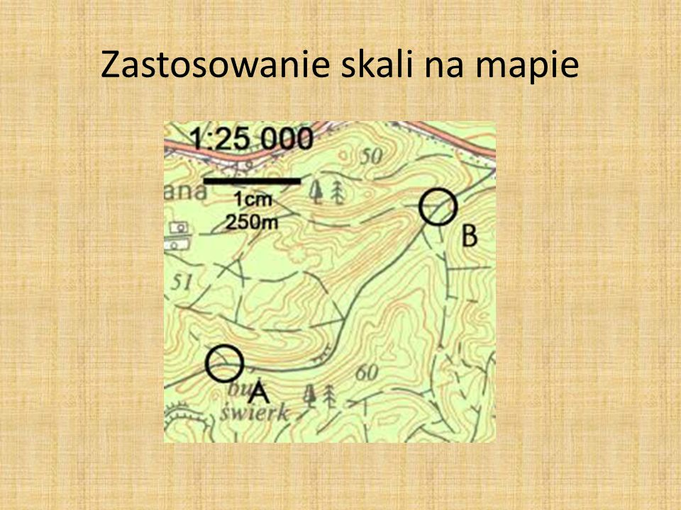 Zastosowanie skali na mapach Na mapie wykonanej w skali 1 : 500000 odległość między Ciepielowem a Baranowem wynosi 4 cm, jaka to odległość w terenie?