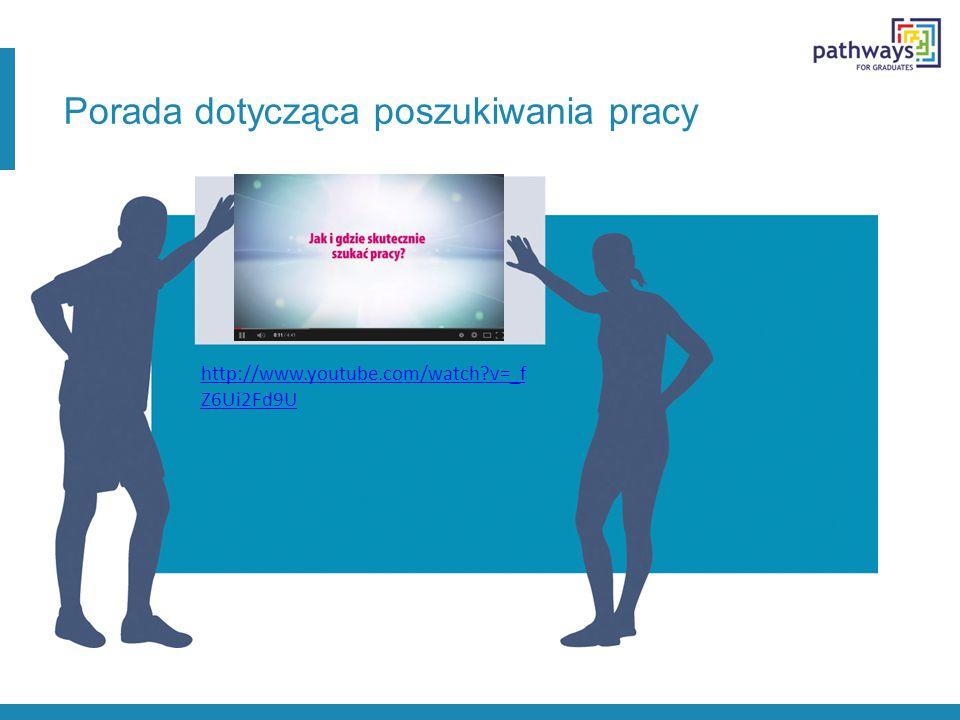 Porada dotycząca poszukiwania pracy http://www.youtube.com/watch?v=_f Z6Ui2Fd9U