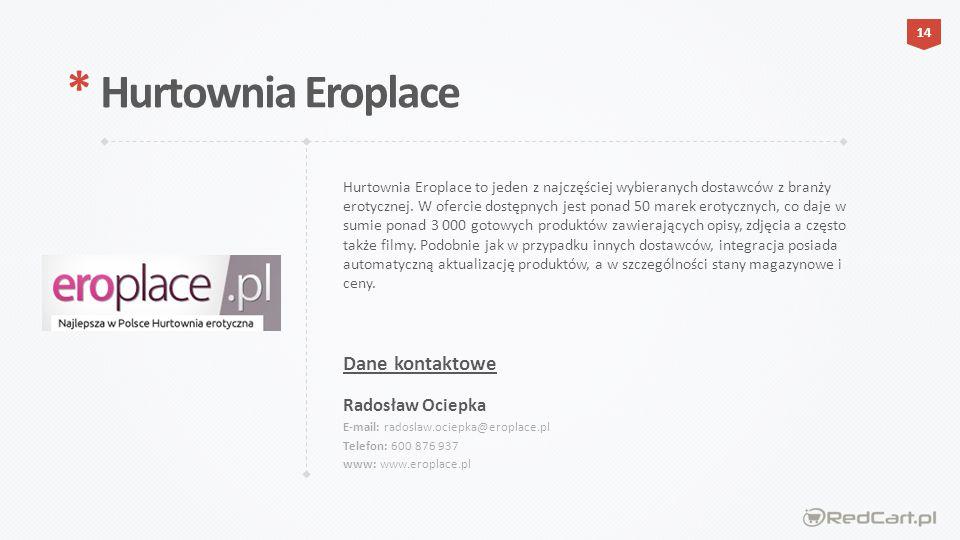 Hurtownia Eroplace to jeden z najczęściej wybieranych dostawców z branży erotycznej.