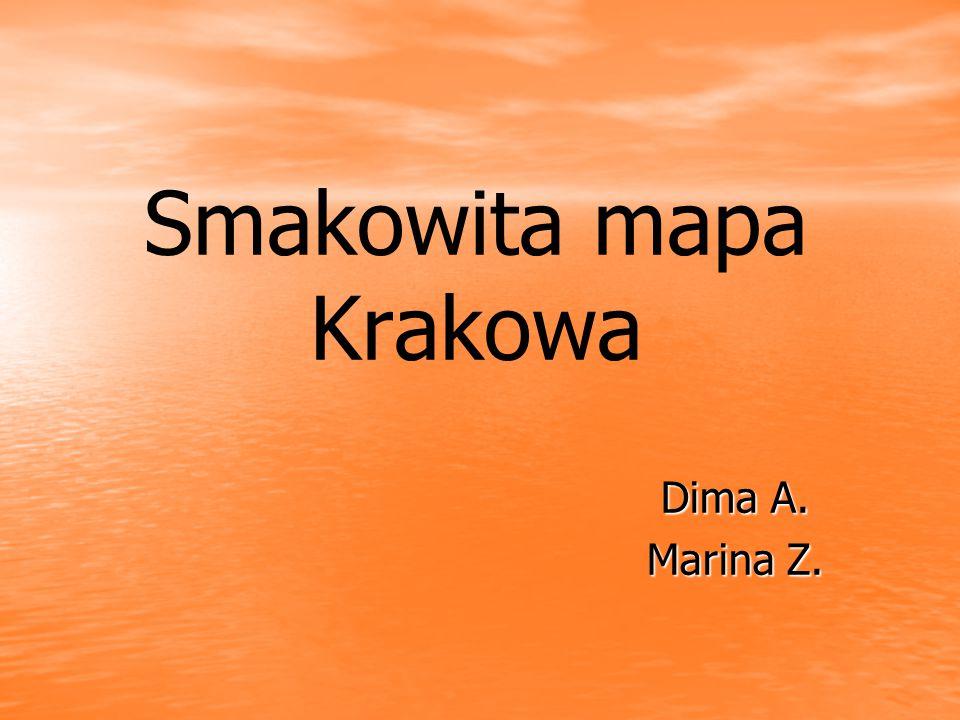 Smakowita mapa Krakowa Dima A. Marina Z.