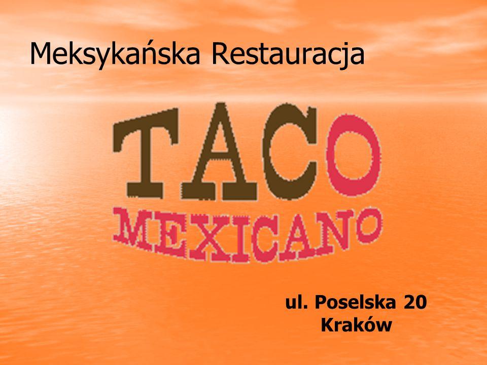 Meksykańska Restauracja ul. Poselska 20 Kraków