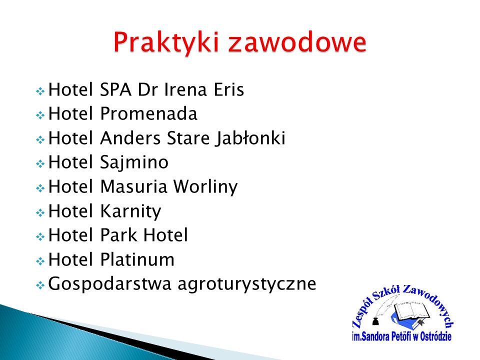  Hotel SPA Dr Irena Eris  Hotel Promenada  Hotel Anders Stare Jabłonki  Hotel Sajmino  Hotel Masuria Worliny  Hotel Karnity  Hotel Park Hotel  Hotel Platinum  Gospodarstwa agroturystyczne