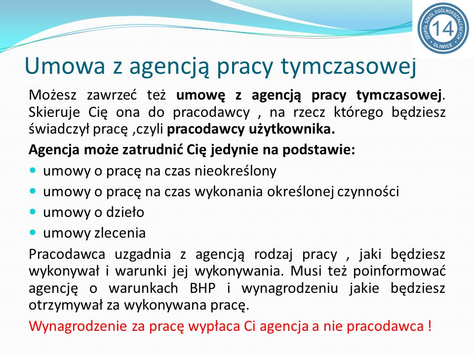 Umowa z agencją pracy tymczasowej Możesz zawrzeć też umowę z agencją pracy tymczasowej.