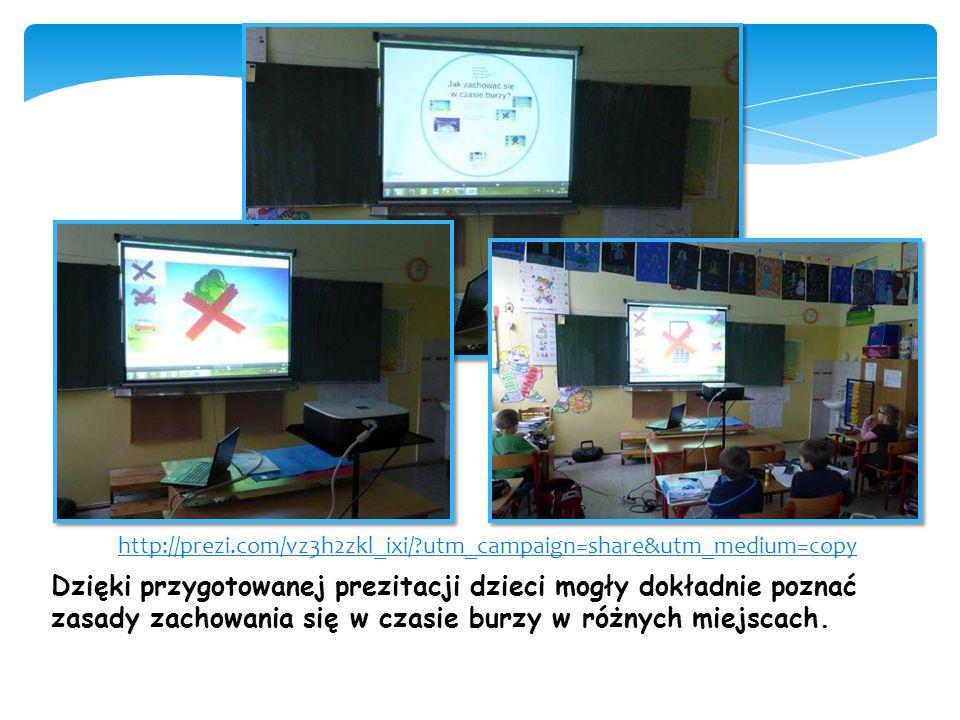 http://prezi.com/vz3h2zkl_ixi/?utm_campaign=share&utm_medium=copy Dzięki przygotowanej prezitacji dzieci mogły dokładnie poznać zasady zachowania się