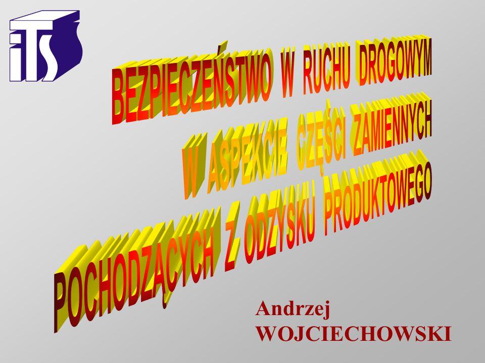 INSTYTUT TRANSPORTU SAMOCHODOWEGO ZAKŁAD LABORATORIUM GŁÓWNE INSTYTUT TRANSPORTU SAMOCHODOWEGO ZAKŁAD LABORATORIUM GŁÓWNE ul.Jagiellońska 80, 03-301 Warszawa Tel.: 811-02-95 lub 811-32-31 do 39 wew.