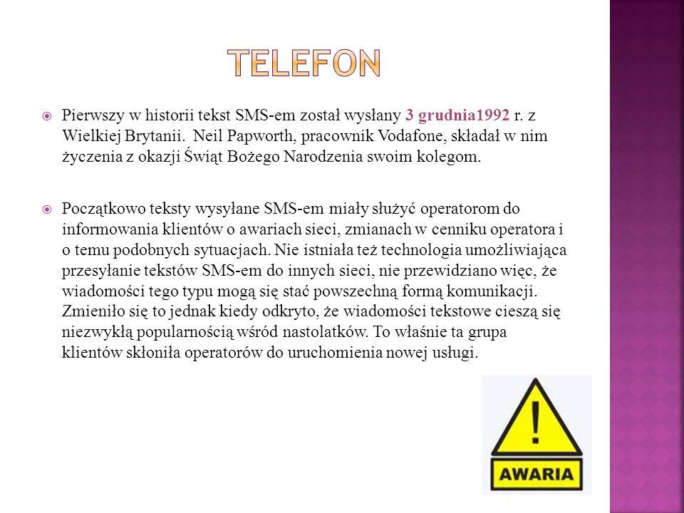  Pierwszy w historii tekst SMS-em został wysłany 3 grudnia1992 r. z Wielkiej Brytanii. Neil Papworth, pracownik Vodafone, składał w nim życzenia z ok