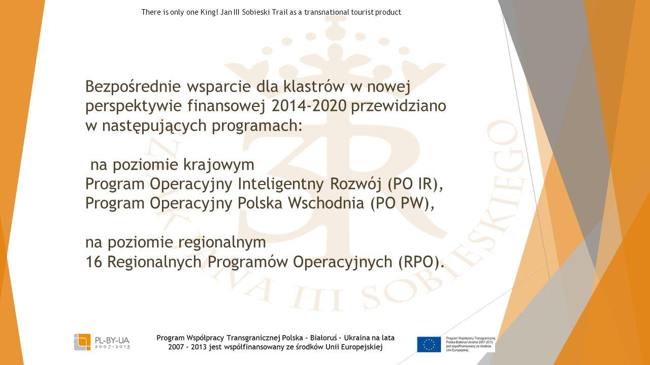 Bezpośrednie wsparcie dla klastrów w nowej perspektywie finansowej 2014-2020 przewidziano w następujących programach: na poziomie krajowym Program Ope