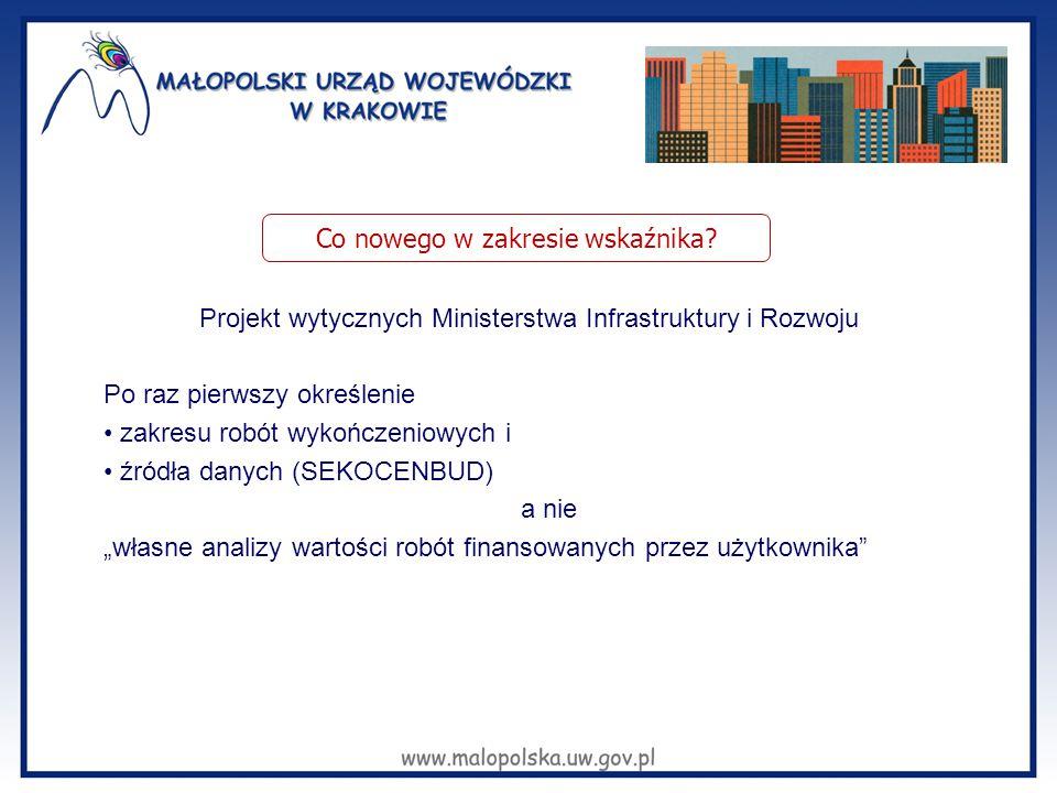 """Projekt wytycznych Ministerstwa Infrastruktury i Rozwoju Po raz pierwszy określenie zakresu robót wykończeniowych i źródła danych (SEKOCENBUD) a nie """""""