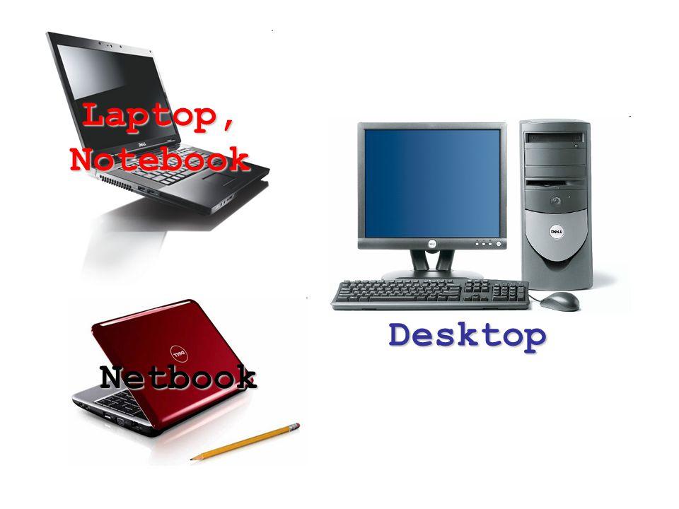 Desktop Laptop, Notebook Netbook