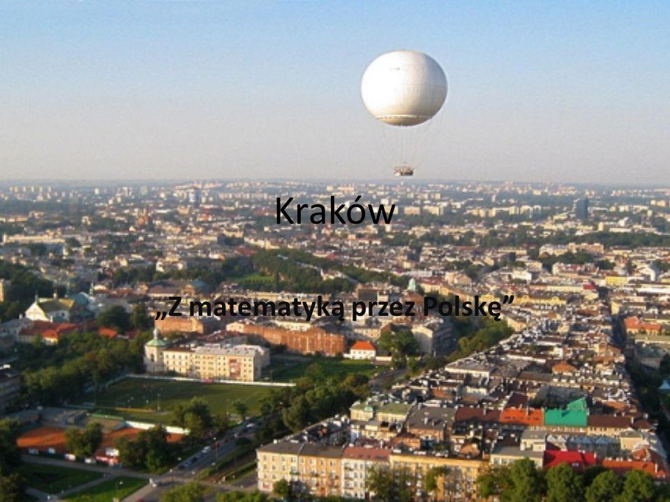 """Kraków """"Z matematyką przez Polskę"""