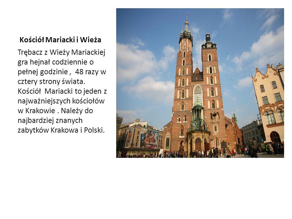 Kościół Mariacki i Wieża Trębacz z Wieży Mariackiej gra hejnał codziennie o pełnej godzinie, 48 razy w cztery strony świata.