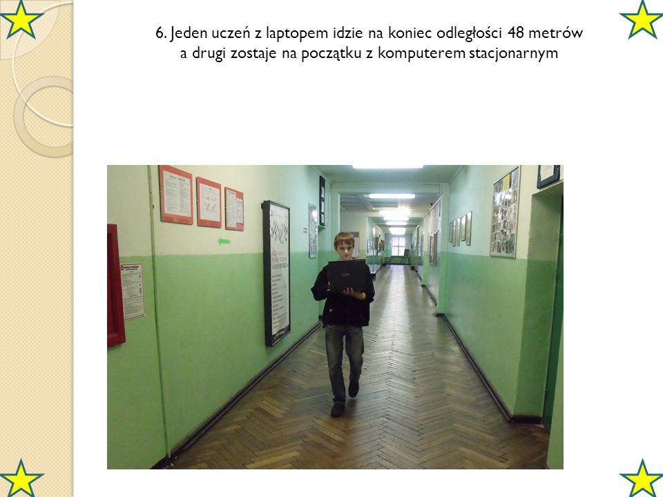 6. Jeden uczeń z laptopem idzie na koniec odległości 48 metrów a drugi zostaje na początku z komputerem stacjonarnym