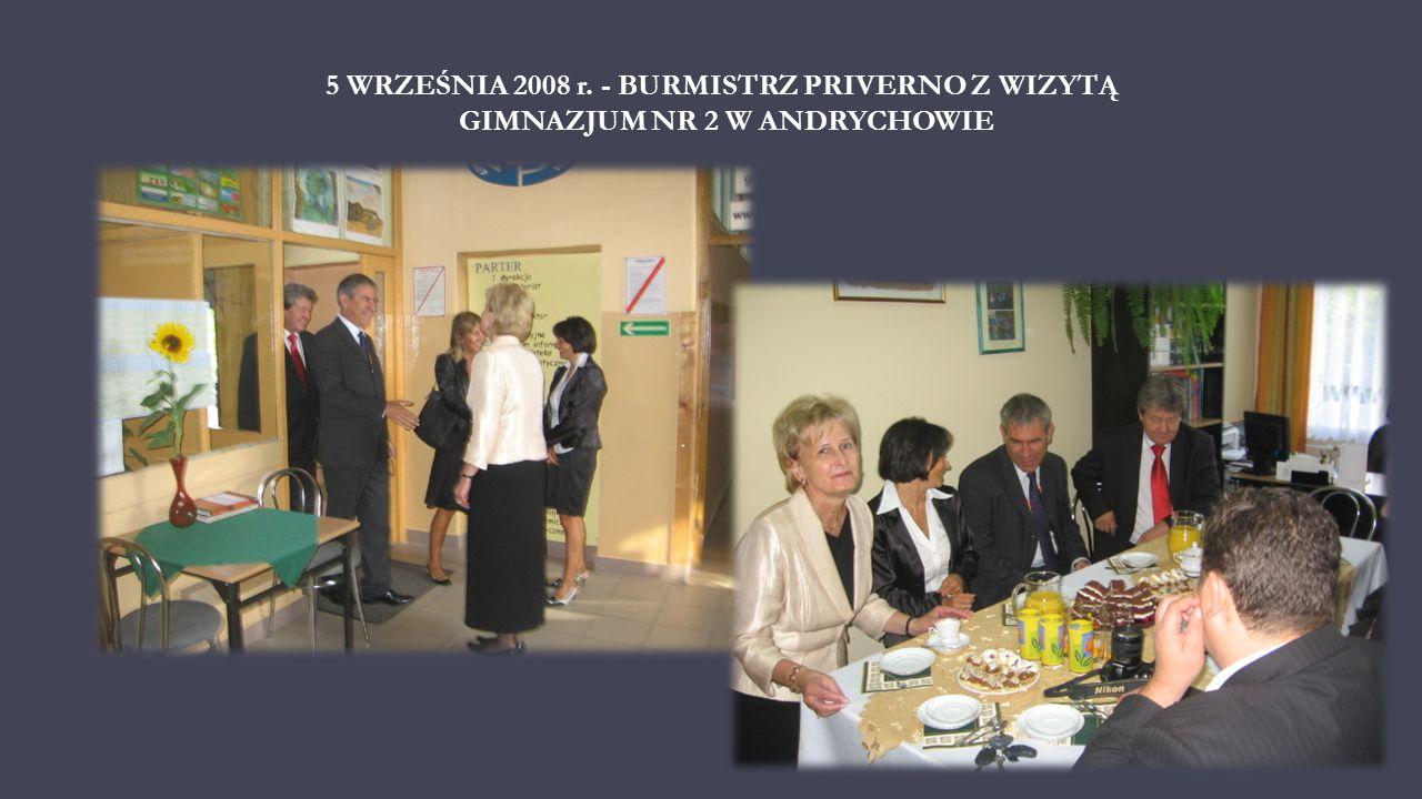 5 WRZEŚNIA 2008 r. - BURMISTRZ PRIVERNO Z WIZYTĄ GIMNAZJUM NR 2 W ANDRYCHOWIE