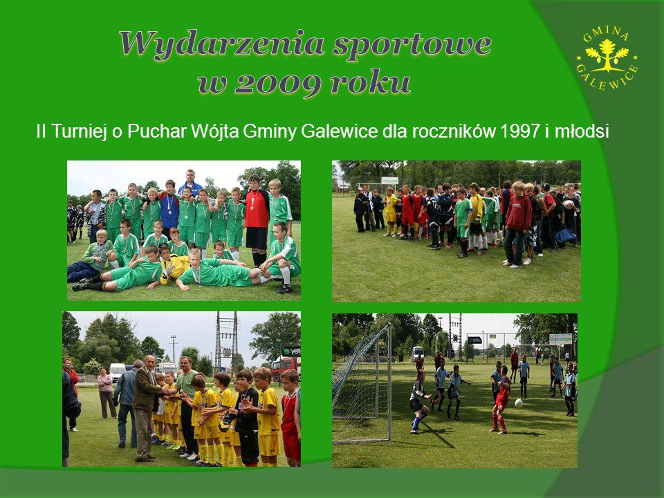 II Turniej o Puchar Wójta Gminy Galewice dla roczników 1997 i młodsi