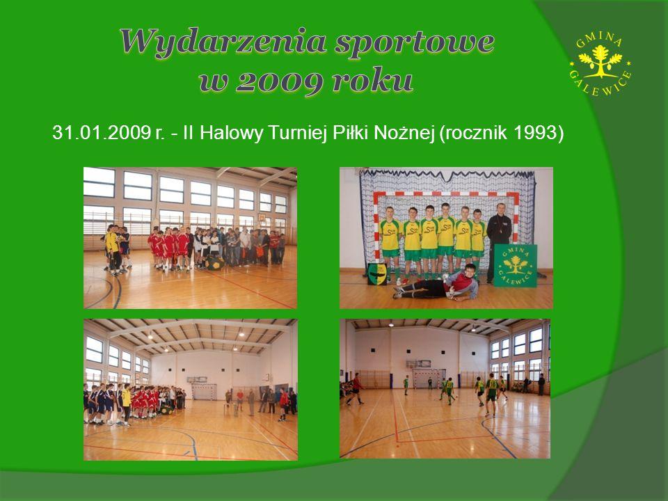 31.01.2009 r. - II Halowy Turniej Piłki Nożnej (rocznik 1993)