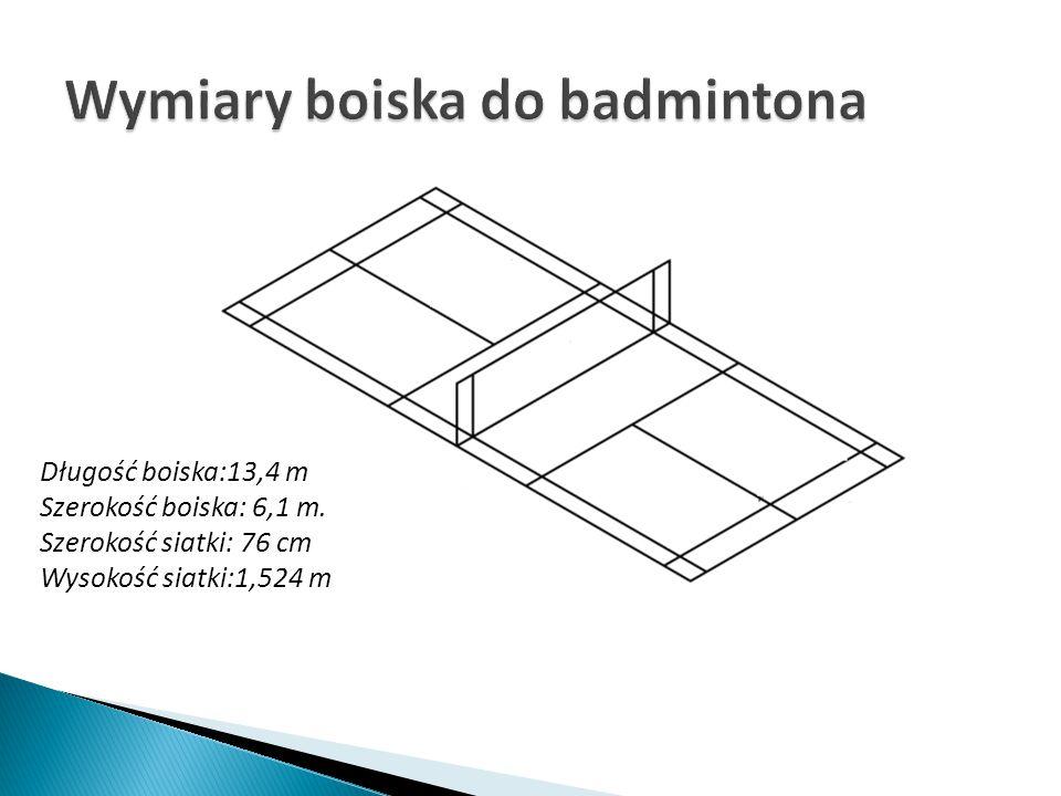 Długość boiska:13,4 m Szerokość boiska: 6,1 m. Szerokość siatki: 76 cm Wysokość siatki:1,524 m