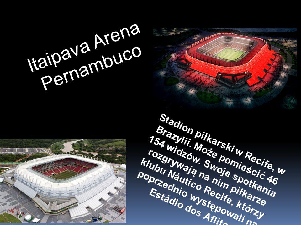 Stadion piłkarski w Recife, w Brazylii. Może pomieścić 46 154 widzów. Swoje spotkania rozgrywają na nim piłkarze klubu Náutico Recife, którzy poprzedn
