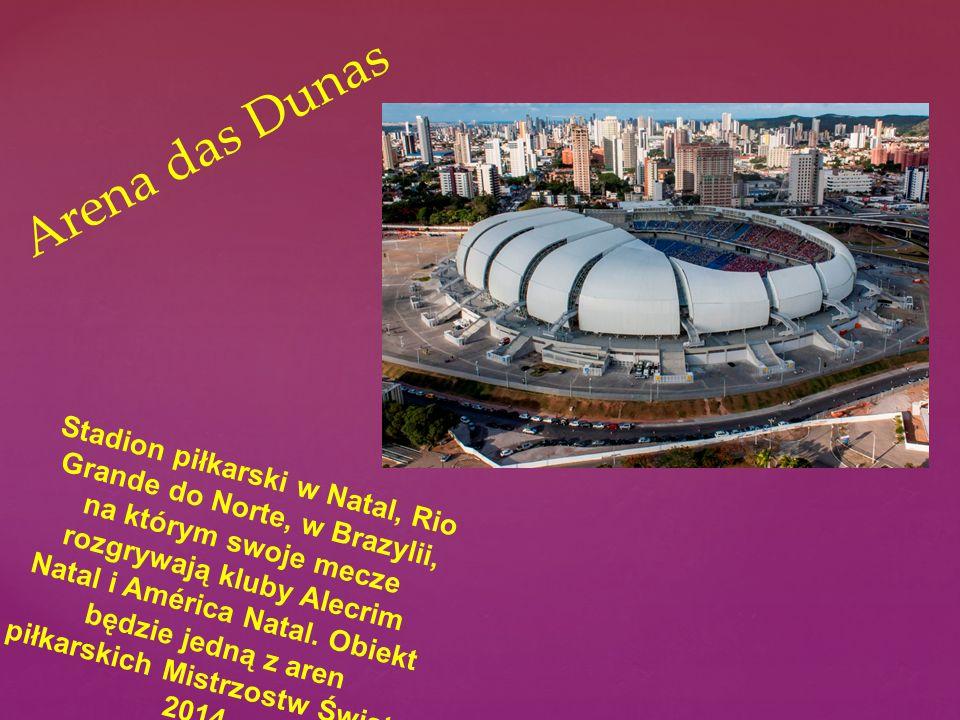 Stadion piłkarski w Natal, Rio Grande do Norte, w Brazylii, na którym swoje mecze rozgrywają kluby Alecrim Natal i América Natal. Obiekt będzie jedną