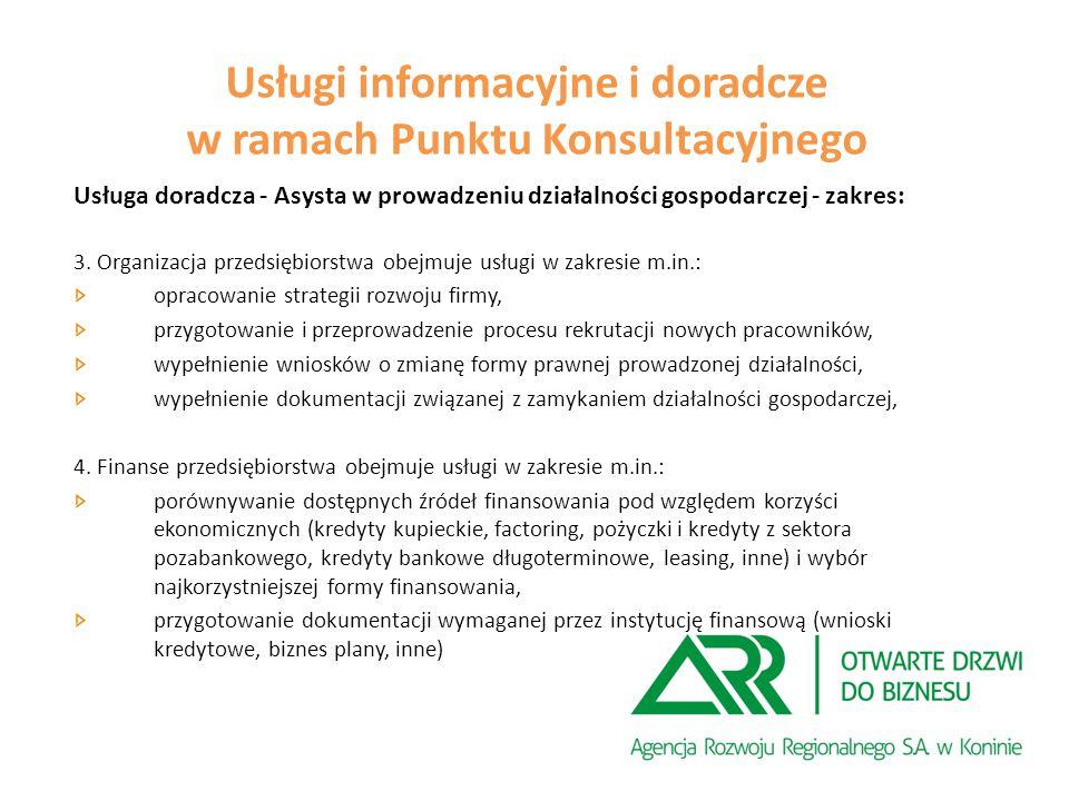 Usługa doradcza - Asysta w prowadzeniu działalności gospodarczej - zakres: 3.