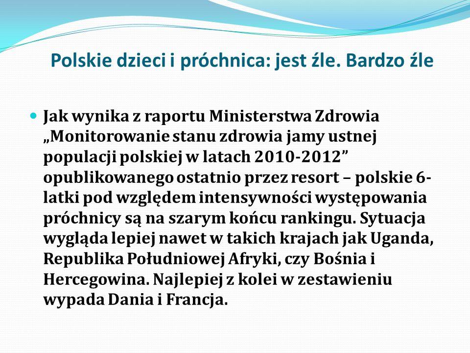 """Polskie dzieci i próchnica: jest źle. Bardzo źle Jak wynika z raportu Ministerstwa Zdrowia """"Monitorowanie stanu zdrowia jamy ustnej populacji polskiej"""