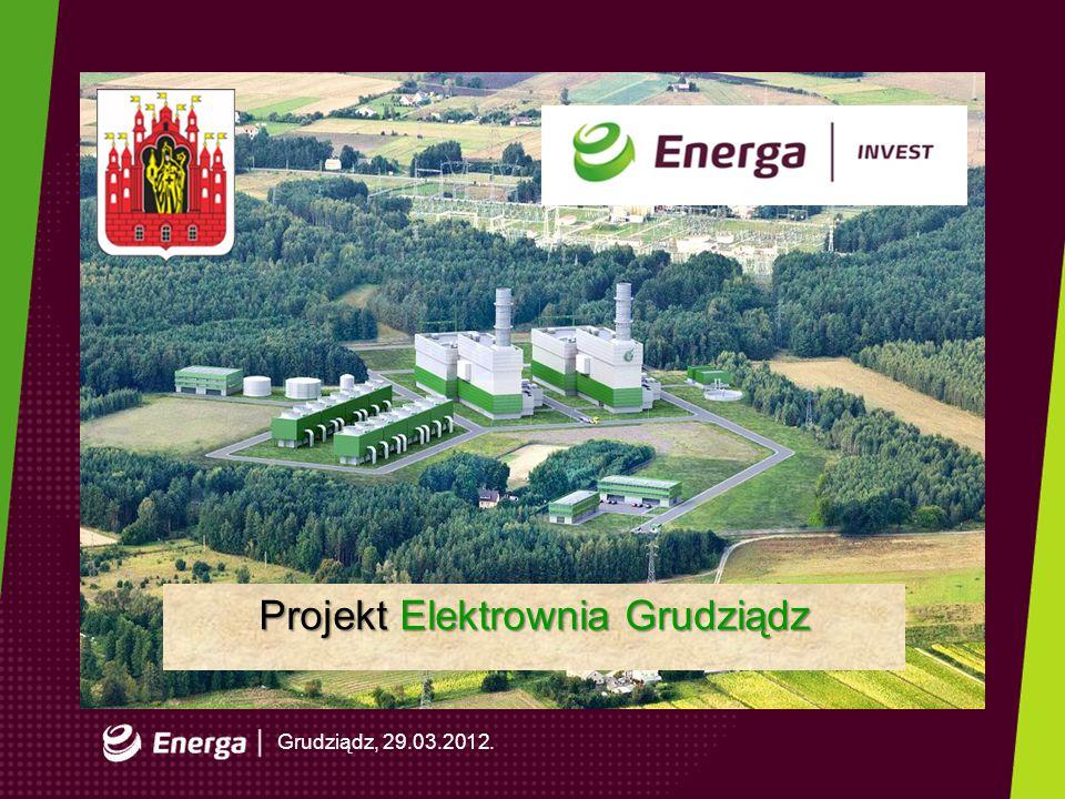 Gdańsk, dd.mm.2008r. 2 Grudziądz, 29.03.2012. Projekt Elektrownia Grudziądz