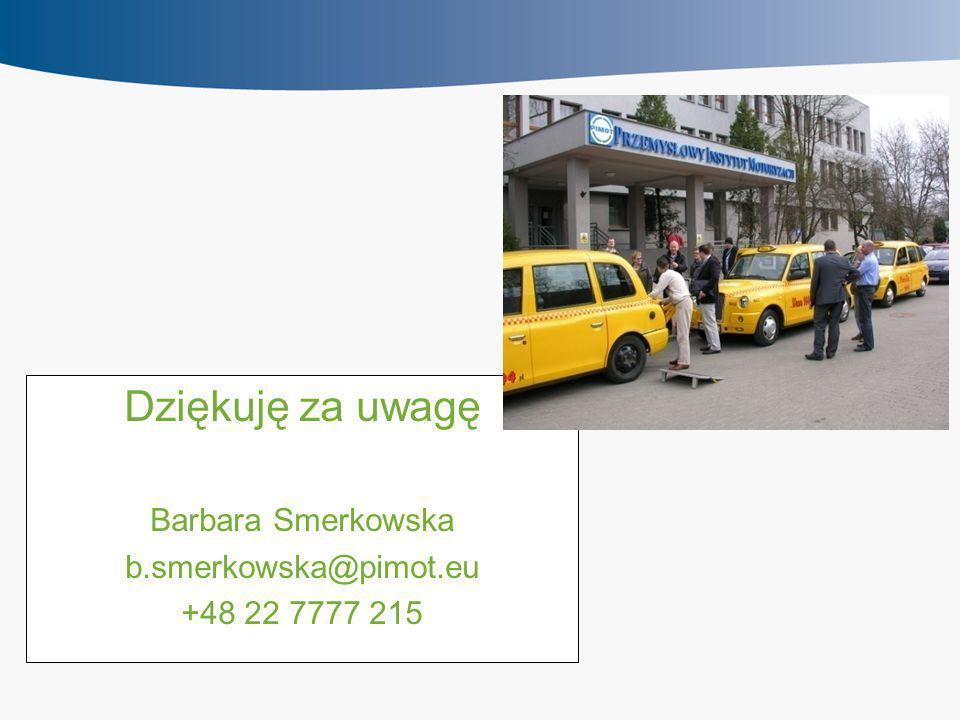 Dziękuję za uwagę Barbara Smerkowska b.smerkowska@pimot.eu +48 22 7777 215