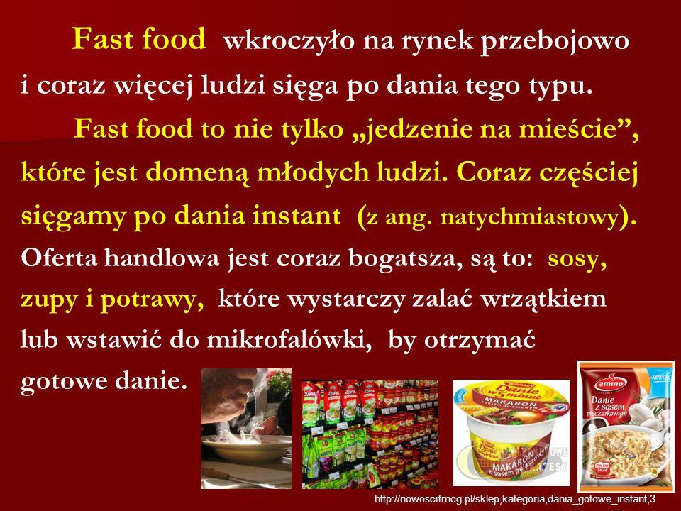 """Fast food wkroczyło na rynek przebojowo i coraz więcej ludzi sięga po dania tego typu. Fast food to nie tylko """"jedzenie na mieście"""", które jest domeną"""