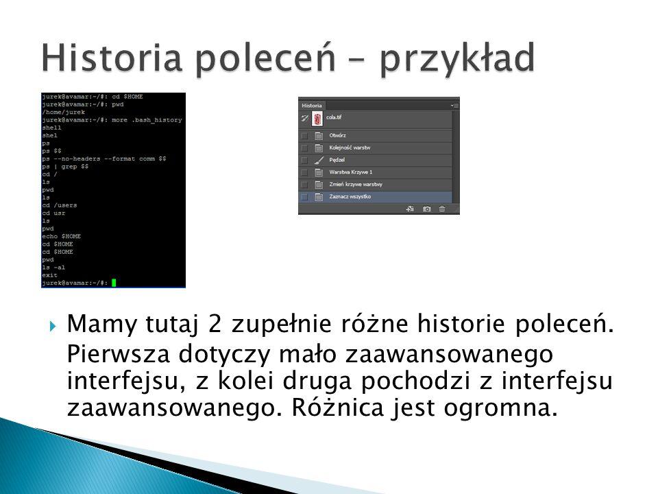  Mamy tutaj 2 zupełnie różne historie poleceń. Pierwsza dotyczy mało zaawansowanego interfejsu, z kolei druga pochodzi z interfejsu zaawansowanego. R