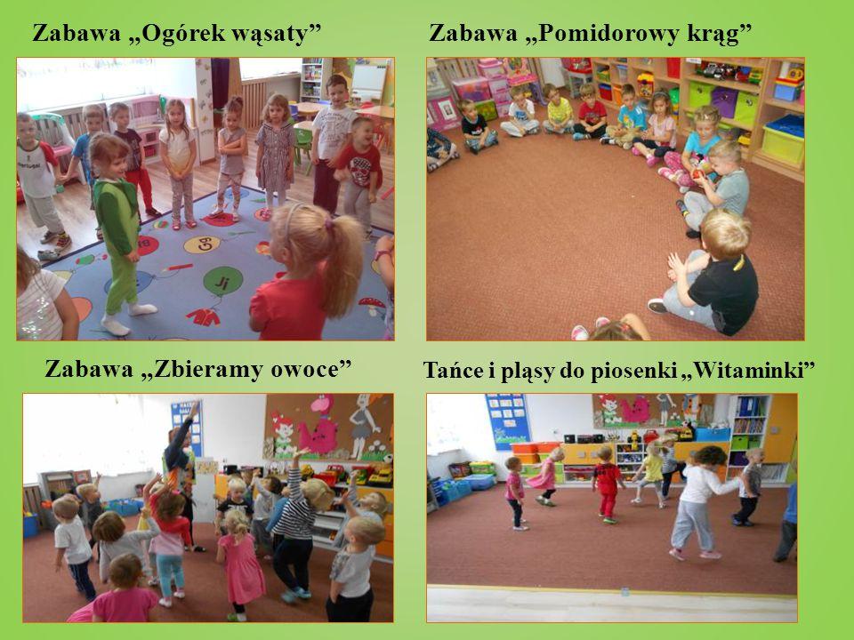 """Zabawa """"Ogórek wąsaty""""Zabawa """"Pomidorowy krąg"""" Zabawa """"Zbieramy owoce"""" Tańce i pląsy do piosenki """"Witaminki"""""""