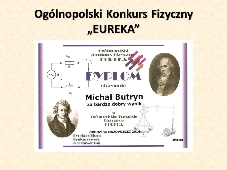 """Ogólnopolski Konkurs Fizyczny """"EUREKA"""""""