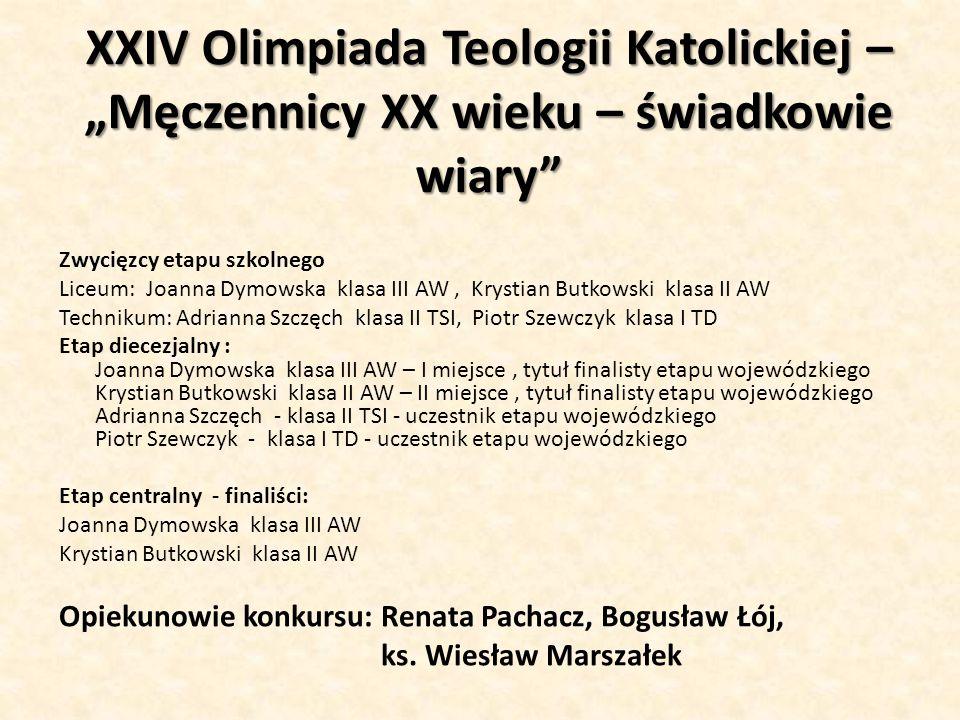 """XXIV Olimpiada Teologii Katolickiej – """"Męczennicy XX wieku – świadkowie wiary"""