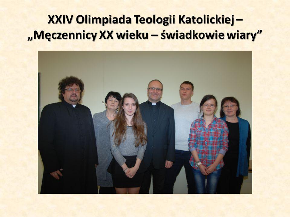 """XXIV Olimpiada Teologii Katolickiej – """"Męczennicy XX wieku – świadkowie wiary"""""""