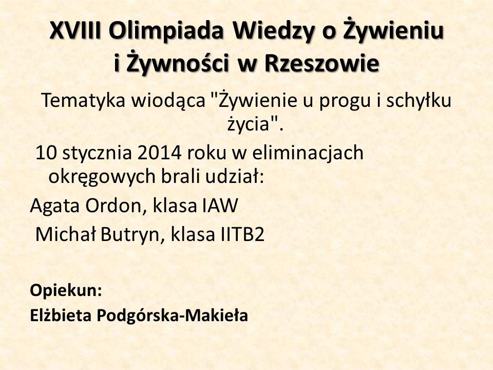 XVIII Olimpiada Wiedzy o Żywieniu i Żywności w Rzeszowie