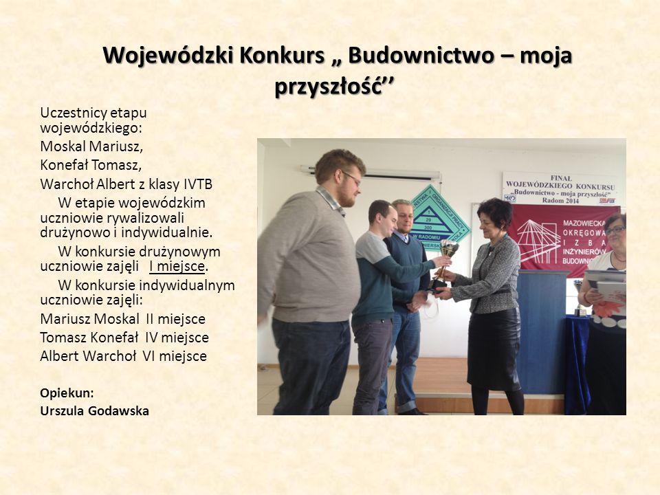 """Wojewódzki Konkurs """"Wiedzy o normalizacji Uczestnicy: Damian Kołodziej kl."""