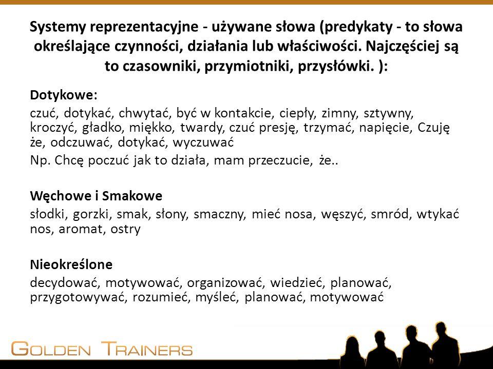 Systemy reprezentacyjne - używane słowa (predykaty - to słowa określające czynności, działania lub właściwości. Najczęściej są to czasowniki, przymiot