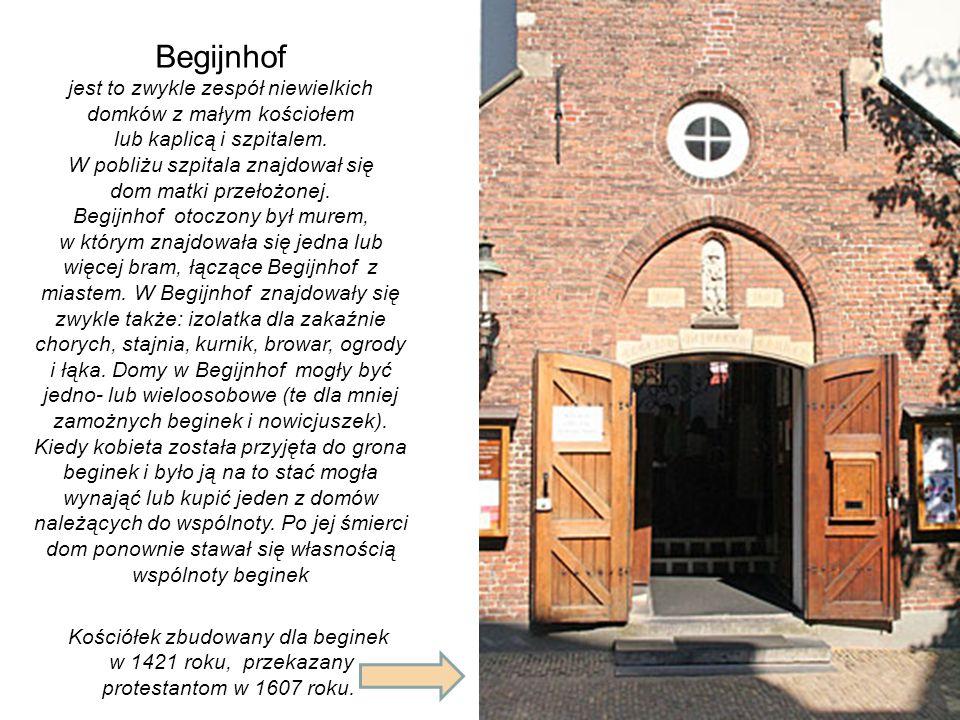 Nazwa tego miejsca pochodzi od beginek, świeckiego stowarzyszenia chrześcijańskiego, które miały tutaj od XIV wieku swoje mieszkania. Do wspólnoty prz