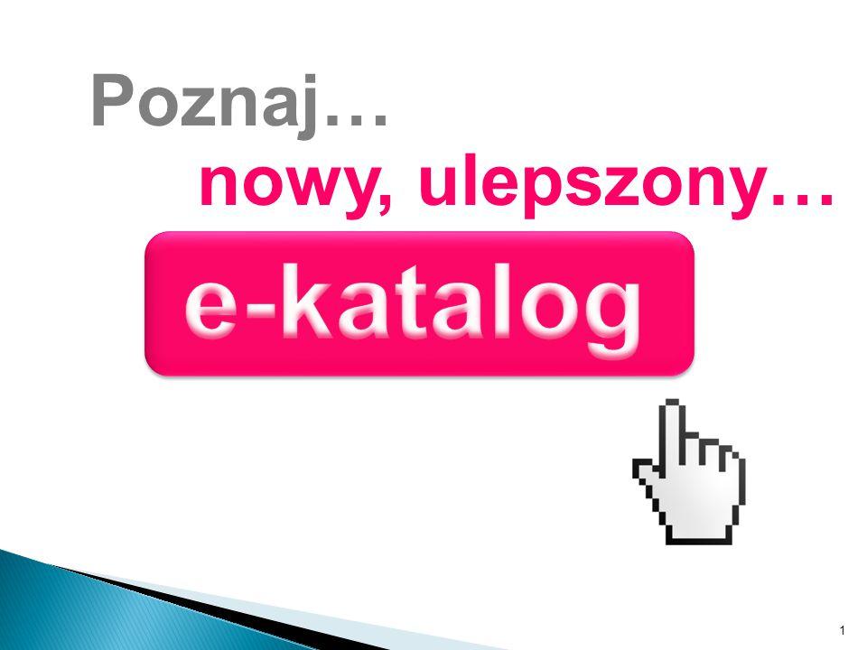 12 Nowy e-katalog to… Możliwość szybszej obsługi zapytań Klienta przez Konsultantkę.