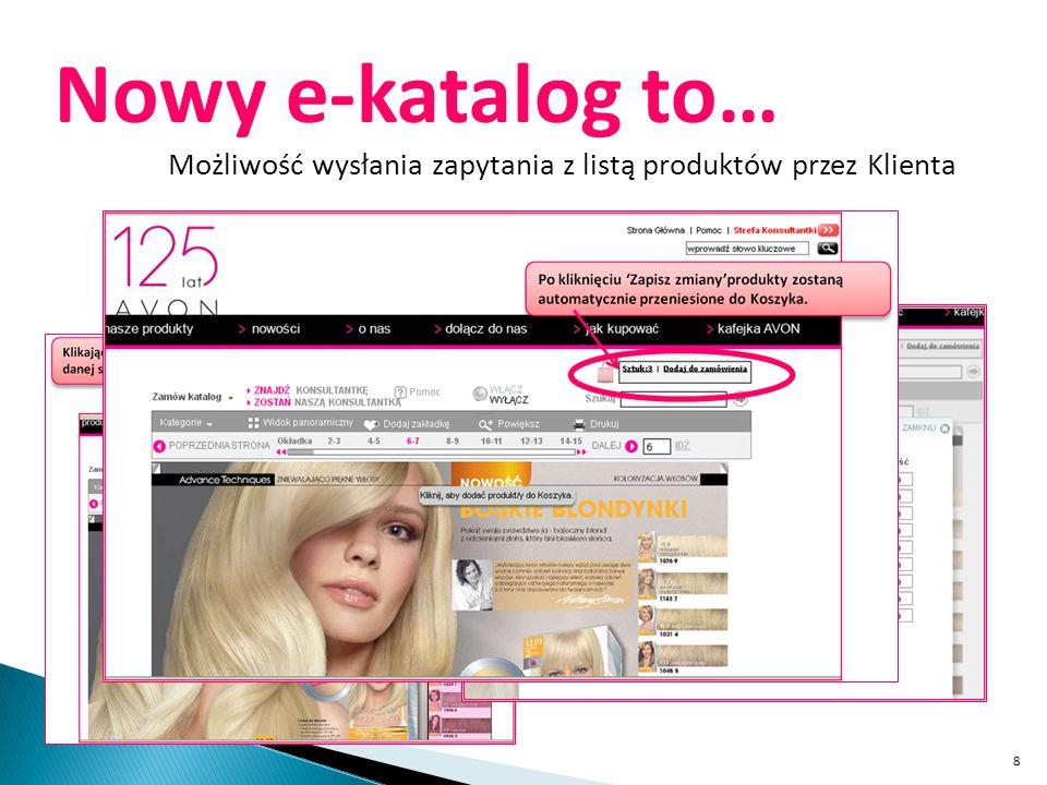 8 Nowy e-katalog to… Możliwość wysłania zapytania z listą produktów przez Klienta
