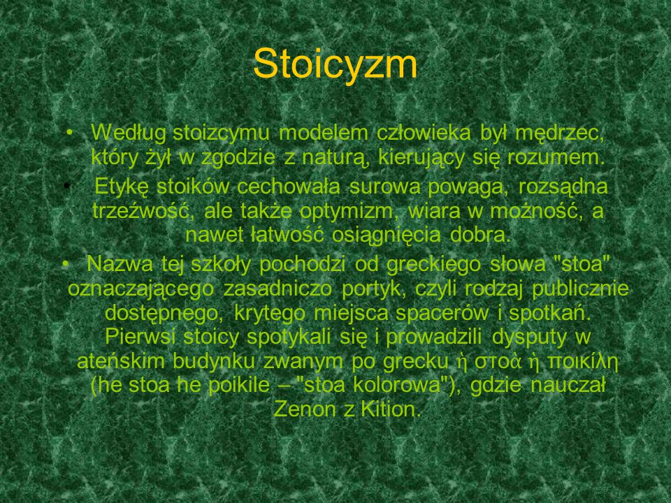 Stoicyzm Rozróżnia się trzy etapy jej rozwoju: 1) stara szkoła Zenona.