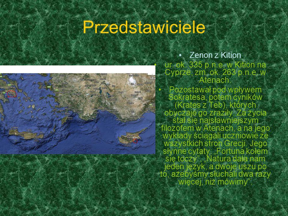 Przedstawiciele Zenon z Kition ur.ok. 335 p.n.e. w Kition na Cyprze, zm.